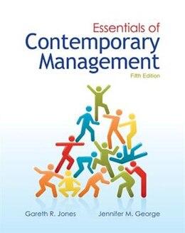 Book Loose-Leaf Essentials of Contemporary Management by Gareth Jones