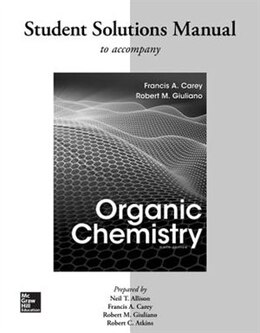 Book Solutions Manual for Organic Chemistry by Francis Carey