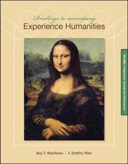Book Readings to Accompany Experience Humanities Volume 1: Beginnings through the Renaissance by Roy Matthews