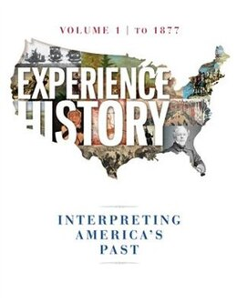 Book Experience History Vol 1: To 1877 by James West Davidson
