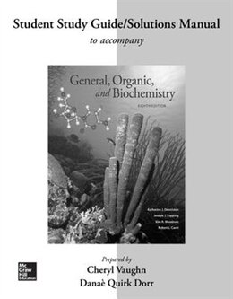 Book Student Study Guide/Solutions Manual for General, Organic, and Biochemistry by Katherine Denniston