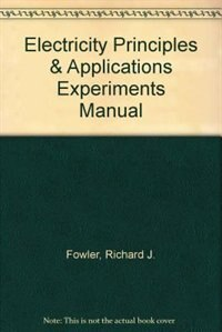 Book Experiments Manual for Electricity Principles & Apps w/ Student Data CD-Rom by Richard Fowler