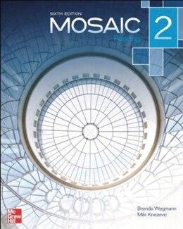 Book Mosaic 2 Reading Student Book by Brenda Wegmann