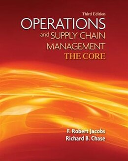 Book Loose-leaf  Version Operations and Supply Chain Management The Core by F. Robert Jacobs