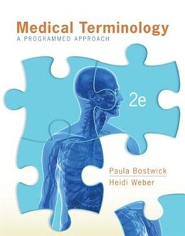 Book Medical Terminology: A Programmed Approach with Connect Plus Access Card by Paula Bostwick