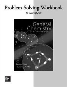Book Workbook with Solutions to accompany General Chemistry: The Essential Concepts by Raymond Chang