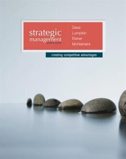 Book Strategic Management: Creating Competitive Advantages by Gregory Dess