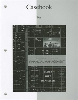 Book Casebook to accompany Foundations of Financial Management by Stanley Block