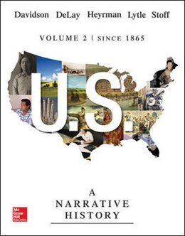 Book US: A Narrative History, Volume 2: Since 1865 by James West Davidson