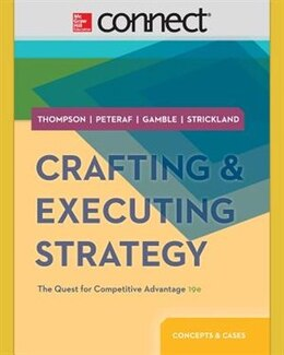 Book Crafting & Executing Strategy: The Quest for Competitive Advantage: Concepts and Cases with Media… by Arthur Thompson