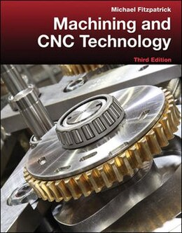 Book Machining and CNC Technology with Student Resource DVD by Michael Fitzpatrick