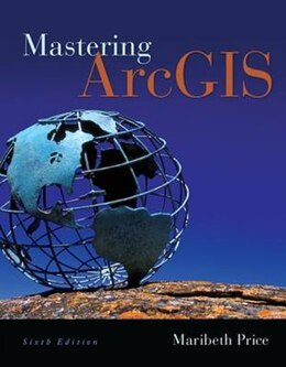 Book Mastering ArcGIS with Video Clips DVD-ROM by Maribeth Price