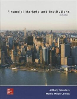 Book Financial Markets and Institutions by Anthony Saunders