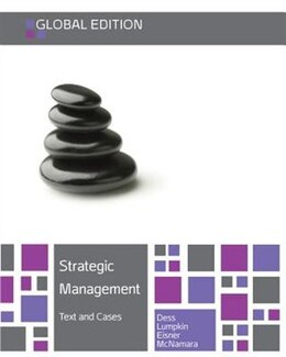 Book Strategic Management: Text and Cases by Gregory Dess