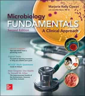 Microbiology Fundamentals: A Clinical Approach by Marjorie Kelly Cowan