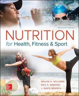 Book Nutrition for Health, Fitness and Sport by Melvin Williams