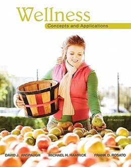 Book Wellness: Concepts and Applications: Concepts and Applications by David Anspaugh
