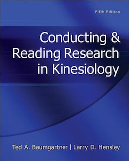 Book Conducting & Reading Research In Kinesiology by Ted Baumgartner