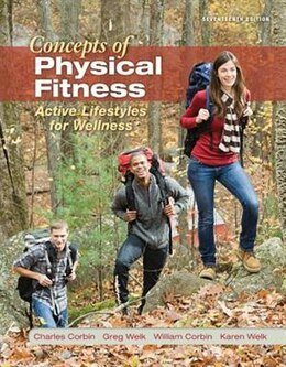 Book Concepts of Physical Fitness: Active Lifestyles for Wellness, Loose Leaf Edition by Charles Corbin