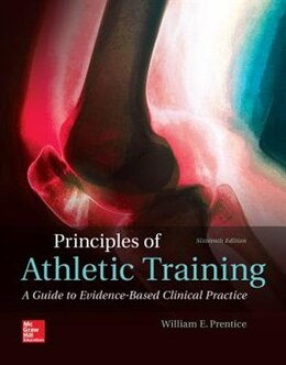 Book Principles of Athletic Training: A Competency-Based Approach by William Prentice