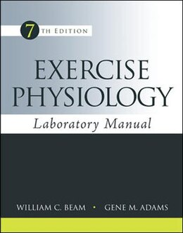 Book Exercise Physiology Laboratory Manual by William Beam