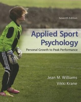 Book Applied Sport Psychology: Personal Growth to Peak Performance by Jean Williams