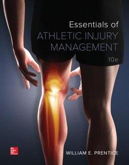 Book Essentials of Athletic Injury Management by William Prentice