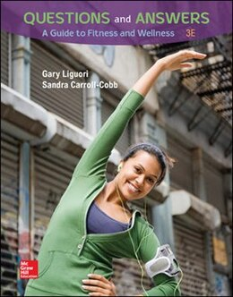 Book Questions and Answers: A Guide to Fitness and Wellness, Loose Leaf Edition by Gary Liguori
