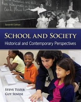 Book School and Society: Historical and Contemporary Perspectives by Steven Tozer