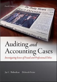 Book Auditing and Accounting Cases: Investigating Issues of Fraud and Professional Ethics by Jay Thibodeau