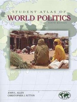 Book Student Atlas of World Politics by John Allen
