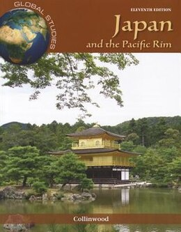Book Global Studies: Japan and the Pacific Rim by Dean Collinwood