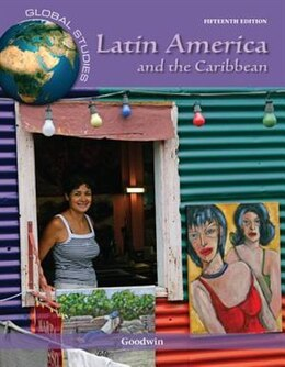 Book Global Studies: Latin America and the Caribbean by Paul Goodwin