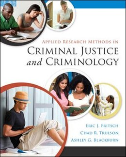 Book Applied Research Methods in Criminal Justice and Criminology by Eric Fritsch