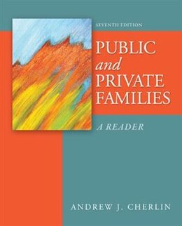 Book Public and Private Families: A Reader by Andrew Cherlin