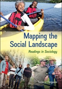 Book Mapping the Social Landscape: Readings in Sociology by Susan J Ferguson
