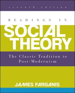 Book Readings in Social Theory by James Farganis