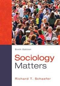 Book Sociology Matters by Richard T. Schaefer