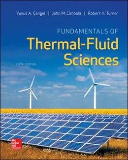 Book Fundamentals of Thermal-Fluid Sciences by Yunus Cengel
