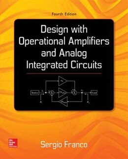 Book Design With Operational Amplifiers And Analog Integrated Circuits by Sergio Franco