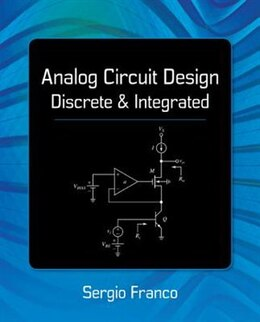 Book Analog Circuit Design: Discrete & Integrated by Sergio Franco