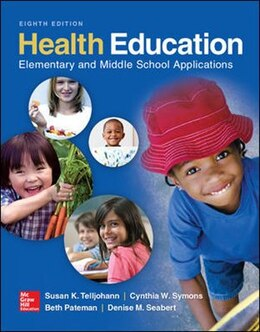 Book Health Education: Elementary and Middle School Applications by Susan Telljohann