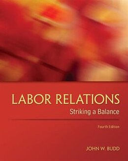 Book Labor Relations: Striking a Balance by John Budd