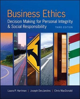 Book Business Ethics: Decision Making for Personal Integrity & Social Responsibility by Laura Hartman