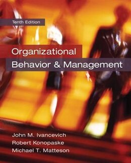 Book Organizational Behavior and Management by John Ivancevich