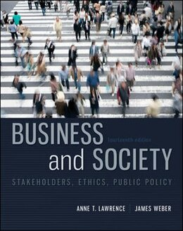Book Business and Society: Stakeholders, Ethics, Public Policy by Anne Lawrence