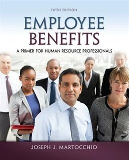 Book Employee Benefits: A Primer for Human Resource Professionals by Joseph Martocchio