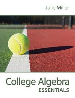 Book College Algebra Essentials by Julie Miller