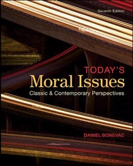 Book Today's Moral Issues: Classic and Contemporary Perspectives by Daniel Bonevac