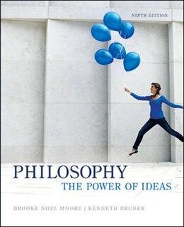 Book Philosophy: The Power Of Ideas by Brooke Noel Moore